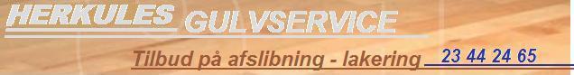 HERKULES Gulvafslibning - GULVafh�vling Gulvafslibning af alle tr�gulve, Gulvafslibning parketgulve, gulvslibning, gulvafh�vling, Gulvafslibning aftaler.